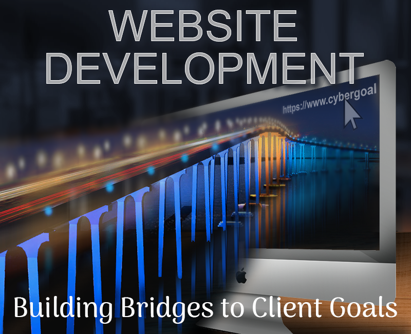 Website Development: Building bridges to reach clients' goals