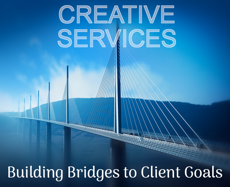 Creative Services: Bridges to Clients' Cybergoals